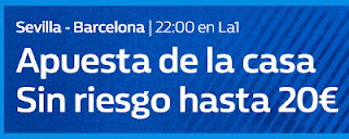william hill promo invita la casa Sevilla vs Barcelona 12 agosto