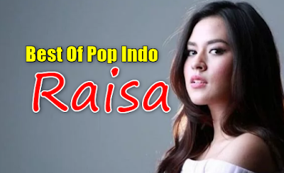 3 Album Lagu Raisa Terbaik Mp3 Terlengkap dan Terpopuler Full Rar, Raisa, Pop,