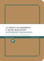 Katherine Mansfield-La festa in giardino e altri racconti-Traduzione di Francesca Cosi e Alessandra Repossi-copertina