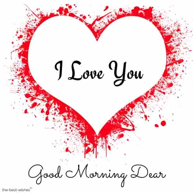 good morning dear i love you