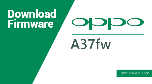 Download Firmware Oppo A37fw