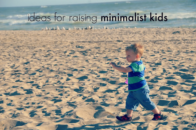 ideas for raising minimalist kids