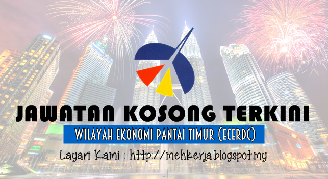 Jawatan Kosong Terkini 2016 di The East Coast Economic Region Development Council (ECERDC)
