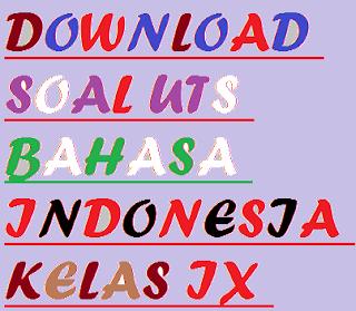 gambar Latihan Soal UTS Bahasa Indonesia Kelas IX Tahun Pelajaran 2016/2017