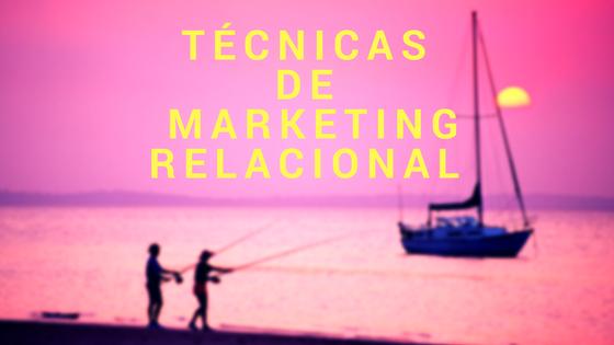 Técnicas de marketing relacional