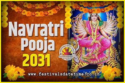 2031 Navratri Pooja Date and Time, 2031 Navratri Calendar