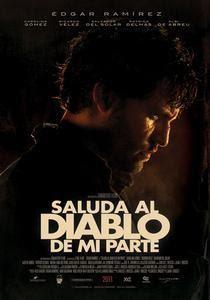 Saluda Al Diablo De Mi Parte – DVDRIP LATINO