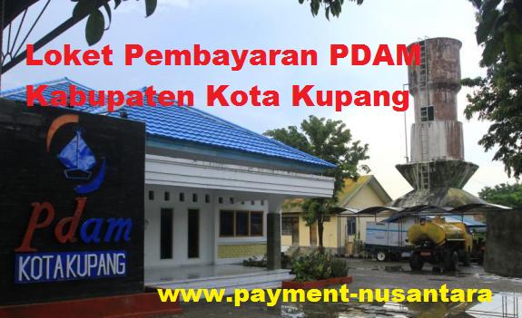 Loket Pembayaran PDAM Kabupaten Kota Kupang