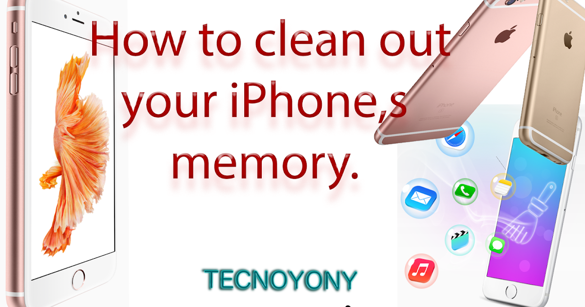 clean iphone storage how to clean out your iphone s memory delete junk files 7589