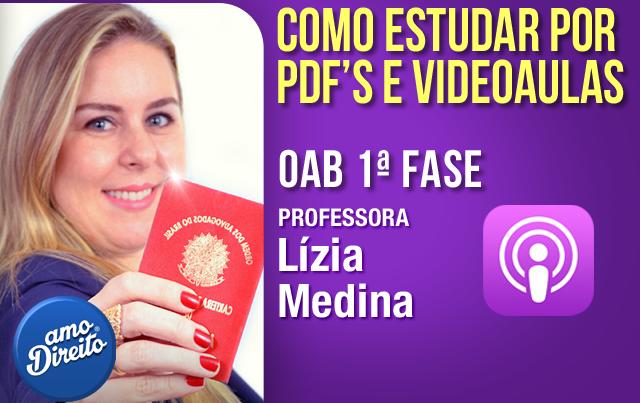 Como Estudar Por Pdf's E Videoaulas  Professora Lízia Medina  Amo Direito