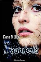 http://www.tinkabeere.com/2015/07/buchgedanken-traumbold-dana-muller.html