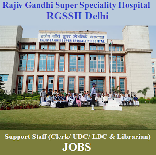 Rajiv Gandhi Super Speciality Hospital, RGSSH, Delhi, Clerk, LDC, UDC, Librarian, Graduation, freejobalert, Sarkari Naukri, Latest Jobs, rgssh logo