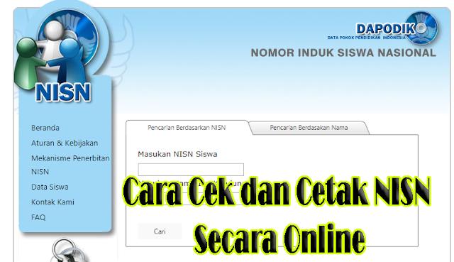 Cara Cek dan Cetak NISN Secara Online - Setiap siswa di seluruh Indonesia memiliki NISN masing masing, apa itu NISN? NISN meruapakan singakatan dari Nomer Induk Siswa Nasional. Setiap kode pengenal identitas siswa yang bersifat unik, standar dan berlaku sepanjang masa yang dapat membedakan satu siswa dengan siswa lainnya di seluruh sekolah Indonesia. Dengan peran dan fungsinya tersebut, NISN sangat penting bagi siswa untuk diketahui dan dimiliki buktinya.    Cara Cek dan Cetak NISN Secara Online ini merupakan tips dan trik pemula. Cara ini lebih tepat bagi para siswa dan wali murid yang ingin mencari, mengetahui, sekaligus mencetak (print) NISN ini sebagai bukti kepemilikan NISN. Meski cara ini juga dapat dilakukan oleh operator madrasah untuk keperluan sejenis.    Mencari NISN dimaksudkan untuk mengetahui seorang siswa telah memiliki NISN atau belum. Cara cek di sini berarti cara untuk mengetahui NISN tersebut telah valid atau keliru. Sedang cara mencetak adalah untuk mendapatkan bukti printout kepemilikan NISN.