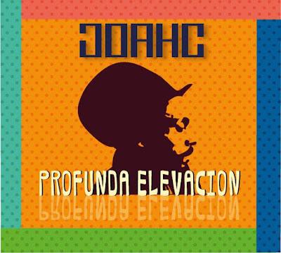 JOAHC - Profunda Elevación (2013)