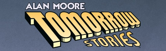 Tomorrow Stories, de Alan Moore