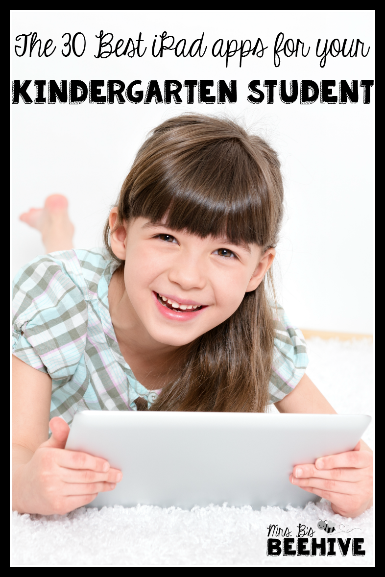 http://mrsbsbeehive-cori.blogspot.com/2014/10/the-30-best-ipad-apps-for-kindergarten.html