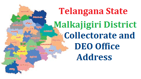 New Malkajigiri District Collectorate and DEO Office Address  District Administration - Formation/Re-organization of new Districts, Revenue Divisions and Mandals in Ranga Reddy District – Preliminary Notification issued – new-malkajigiri-district-collectorate-and-deo-office-address Identification of Office Building for Collectorate Malkajgiri District and other District offices - Orders issued –/2016/10/new-malkajgiri-district-collectorate-and-deo-office-address-district-administration.html