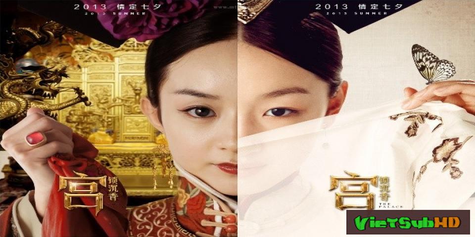 Phim Cung-tỏa Trầm Hương VietSub HD | The Palace 2013