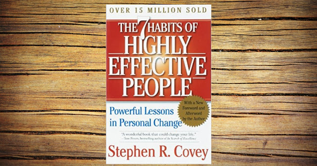 THE SEVEN HABITS OF HIGHLY EFFECTIVE PEOPLE BY STEPHEN.R. COVEY
