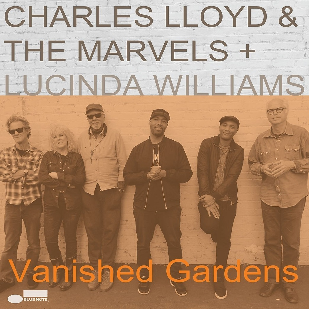 Republic of Jazz: Charles Lloyd & The Marvels + Lucinda Williams ...