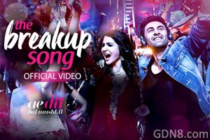 The Breakup Song - Ae Dil Hai Mushkil