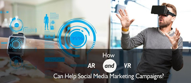 How AR and VR can help Social Media Marketing campaigns