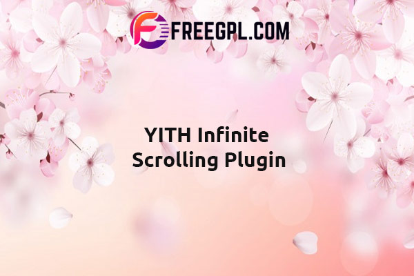 YITH Infinite Scrolling Nulled Download Free