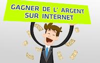Vous voulez gagner de l'argent sur internet ?