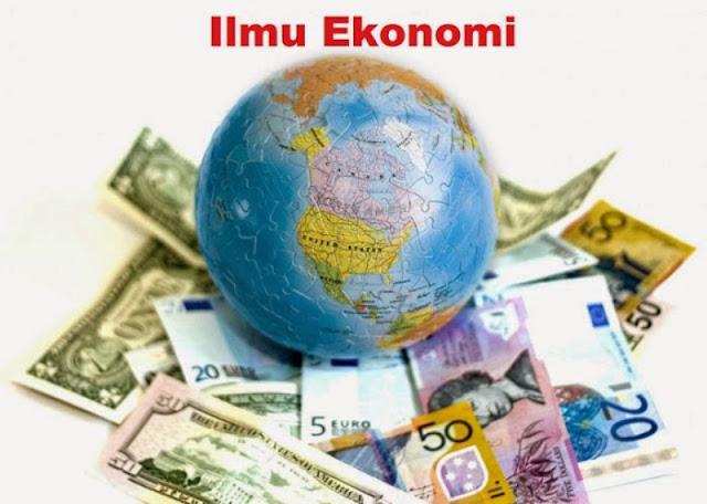Pengertian Ilmu, Metode dan Hukum Ekonomi