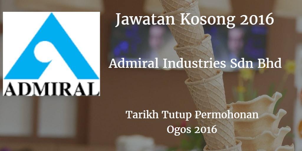 Jawatan Kosong Admiral Industries Sdn Bhd Ogos 2016