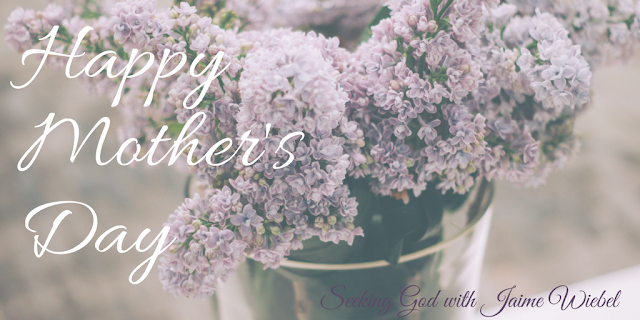 Happy Mother's Day from Seeking God