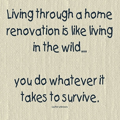 home improvement renovation remodel sayings