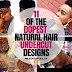 11 of the Dopest Natural Hair Undercut Styles to Try ASAP!!