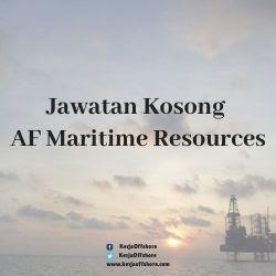 Jawatan Kerja Kosong AF Maritime Resources