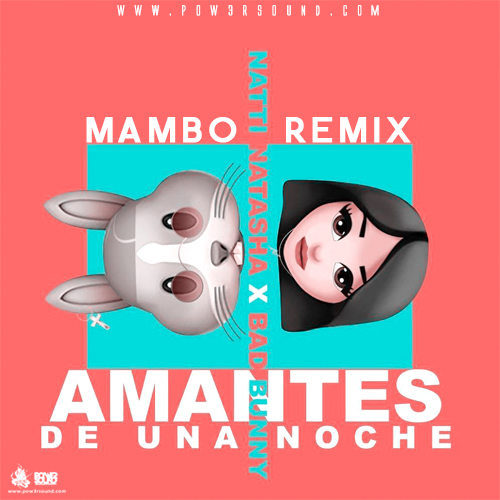 https://www.pow3rsound.com/2018/05/natti-natasha-ft-bad-bunny-amantes-de.html