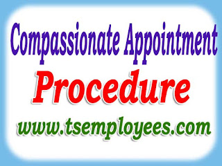 Compassionate Appointment Procedure in AP Telangana Compassionate ground Appointment to ap ts govt employees application form rules married son daughter wife widow dependent how to apply Compassionate Appointment job process gos download medical validation Dependents eligible for the benefit under the scheme medical deceases