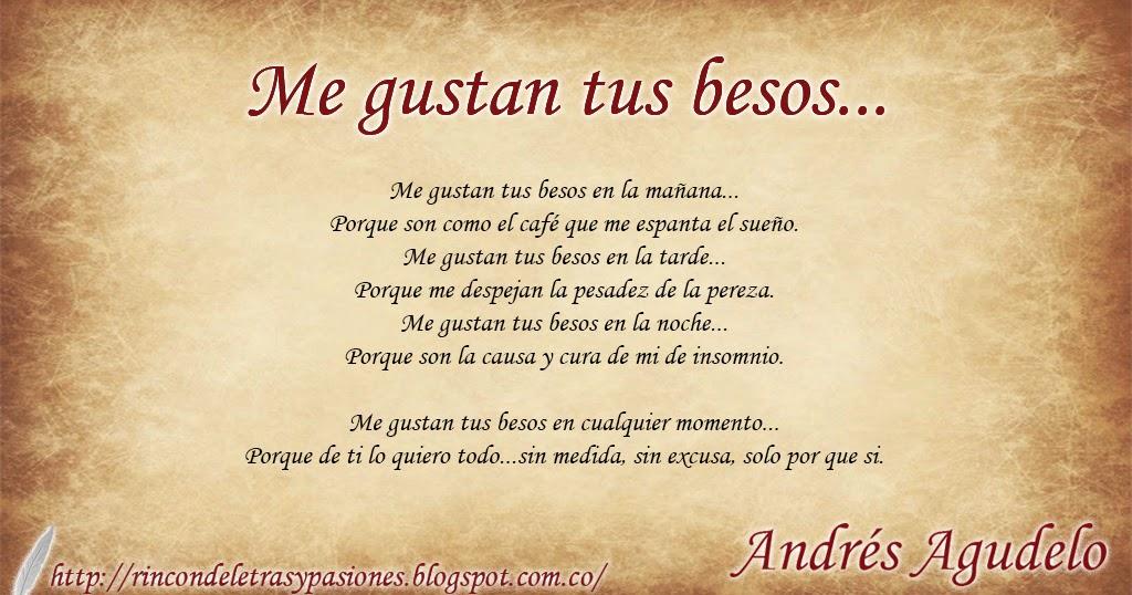 Rincón De Letras Y Pasiones Me Gustan Tus Besos