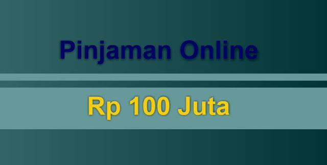 pinjaman-online-100-juta-2019