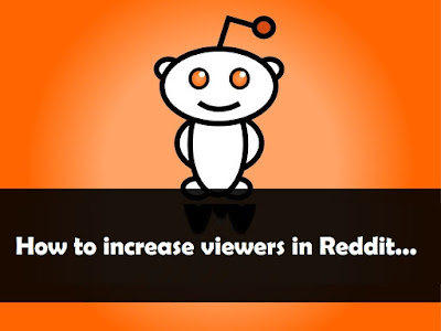 how to increase viewers on Reddit