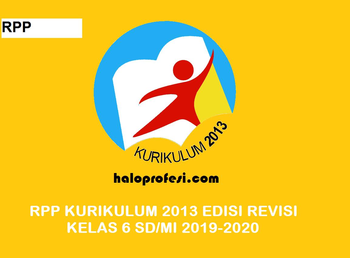 Rpp Kelas 6 Sd Mi K 13 Revisi 2018 Lengkap Semua Tema Haloprofesi