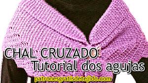 Aprende a tejer un Chal o Bufanda Cruzada en Dos Agujas / Tutorial en Video en Español