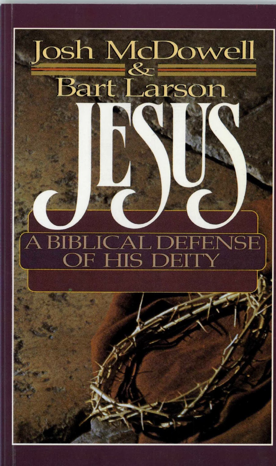 Various Authors-Jesus:A Biblical Defense Of His Deity-