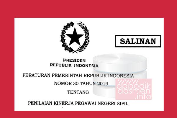 PP Nomor 30 Tahun 2019 tentang Penilaian Kinerja PNS, Peraturan Pemerintah (PP) Nomor 30 Tahun 2019 tentang Penilaian Kinerja Pegawai Negeri Sipil (PNS), PP No 30 Tahun 2019 tentang Aturan Pemecatan PNS