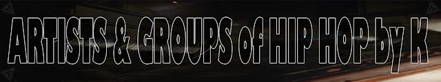 Artistas & Grupos de Rap / Hip Hop por K