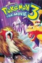 Pokémon 3: The Movie | Bmovies