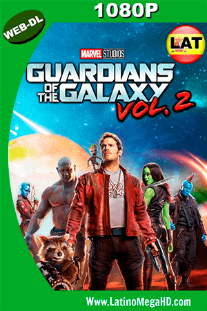 Guardianes de la Galaxia Vol. 2 (2017) Latino HD WEBDL 1080P - 2017