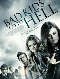 Bad Kids Go to Hell | Bmovies