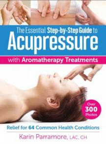 The Essential Step-by-Step Guide to Acupressure with Aromatherapy Treatments cpver