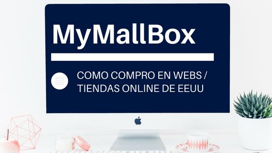 Cómo comprar a tiendas americanas: MyMallbox