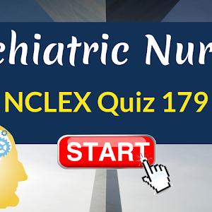 Psychiatric Nursing | NCLEX Quiz 180